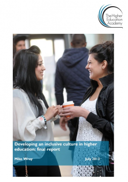 Developing an inclusive culture in higher education: final report