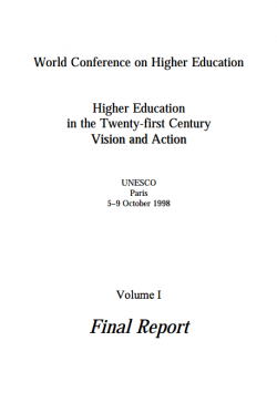 World Conference on Higher Education: Higher Education in the Twenty-first Century Vision and Action